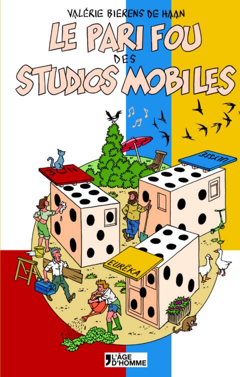 Le pari fou des studios mobiles